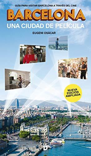 Barcelona una ciudad de película (Guías de Barcelona)