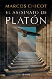 El asesinato de Platón (Autores Españoles e Iberoamericanos)