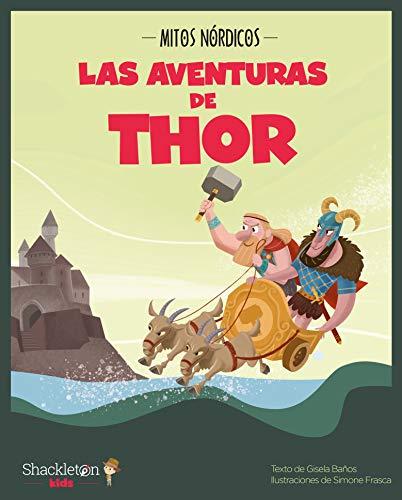Las aventuras de Thor: 1 (Mitos nórdicos)