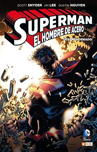 Superman: Desencadenado (Snyder y Lee)