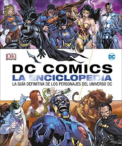 DC Comics La enciclopedia: La guía definitiva de los personajes del universo DC (DC Cómics)