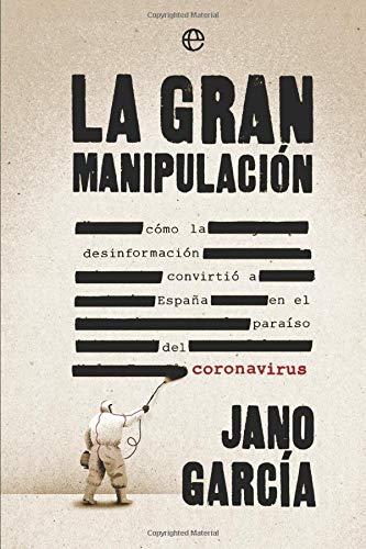 Libro de La gran manipulación de Janó García
