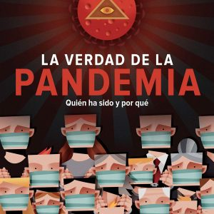 La verdad sobre la pandemia
