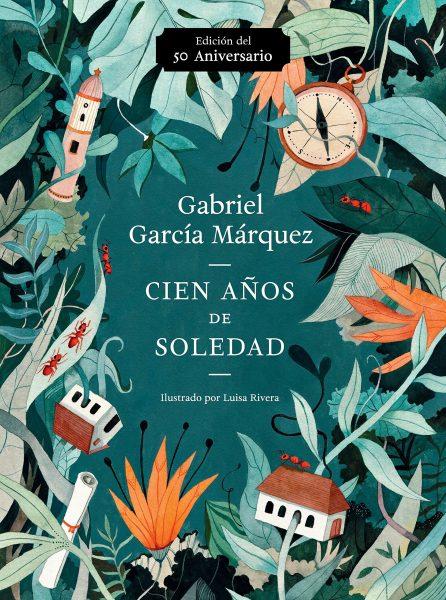 Libro Cien Años de soledad (50 Aniversario) ilustrado, Gabriel García Márquez