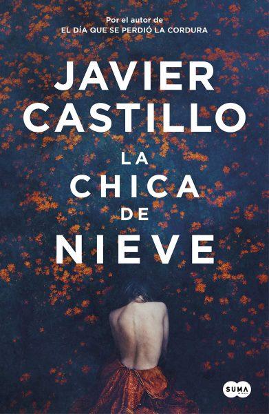 Libro La Chica de Nieve, Javier Castillo