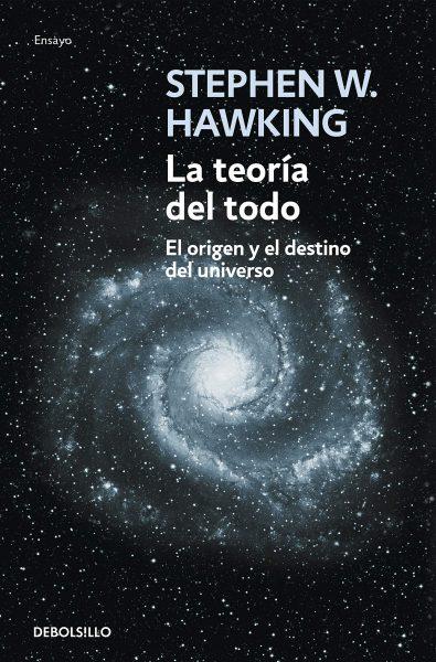Libro La teoría del todo: El origen y el destino del universo, Stephen Hawking