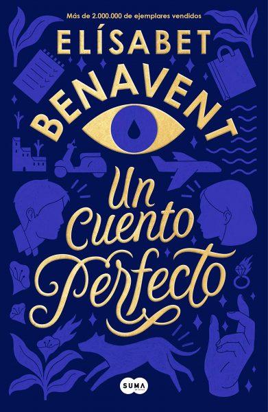 Un Cuento Perfecto, Elísabet Benavent
