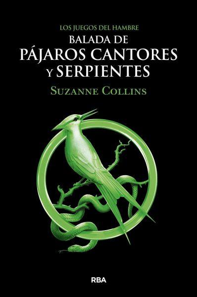 Balada de Pájaros cantores y serpientes, Suzanne Collins, Los Juegos del Hambre