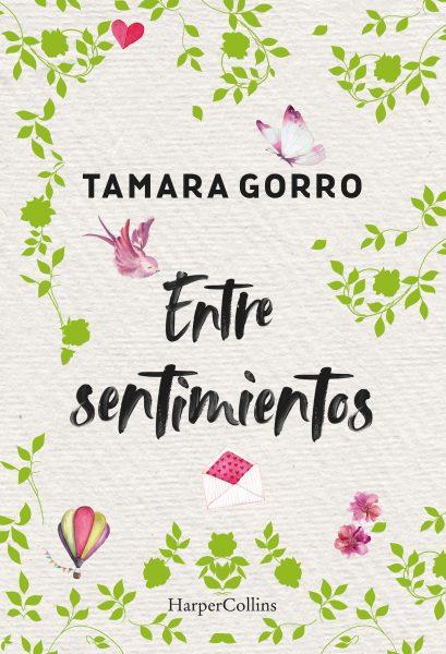 Libro Entre Sentimientos, Tamara Gorro