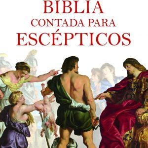 La Biblia contada para escépticos libro