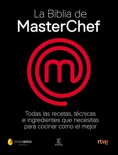 La Biblia de MasterChef, libro oficial de masterchef, recetas de cocina