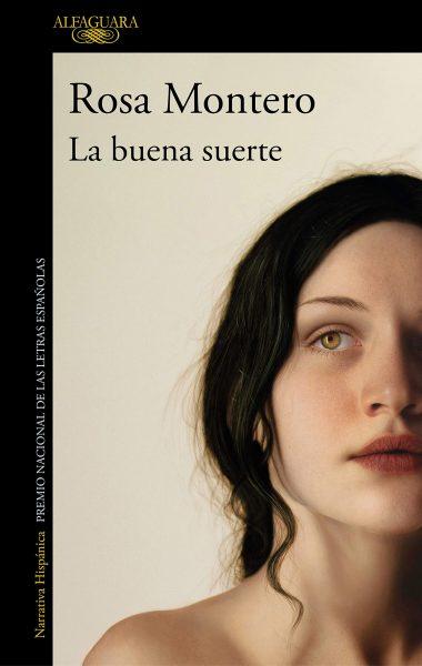 La buena suerte, libro de Rosa Montero