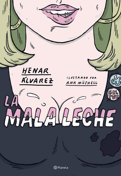 La Mala Leche, novela grafica de Henar Álvarez, libro