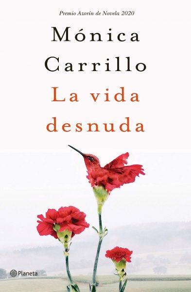 La vida desnuda, Mónica Carrillo