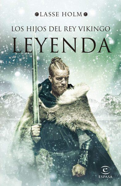 Leyenda (Serie Los hijos del rey vikingo 3), libro