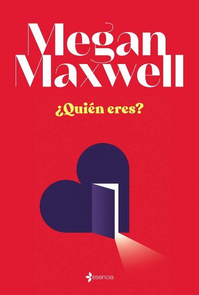 ¿Quién eres? de Megan Maxwell