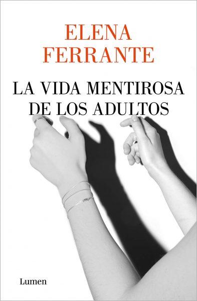 La vida mentirosa de los adultos, libro de Elena Ferrante