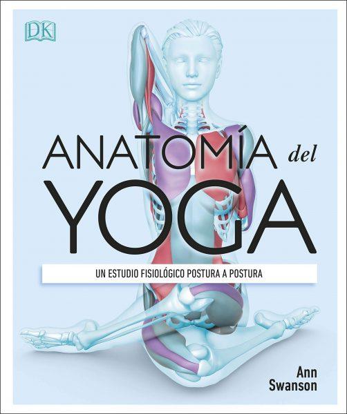 Anatomiía del Yoga, libro de Ann Swanson