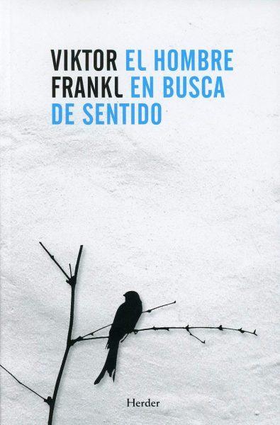 El hombre en busca de sentido, libro de Viktor Frankl