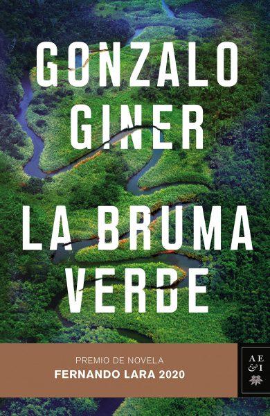 La bruma verde, libro de Gonzalo Giner
