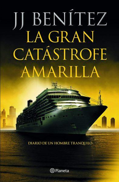 La gran catástrofe amarilla, libro de JJ Benítez