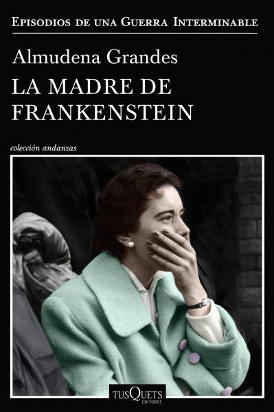 La madre de Frankestein, libro de Almudena Grandes