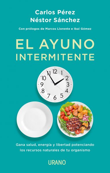 El Ayuno Intermitente, libro de Carlos Pérez y Néstor Sánchez