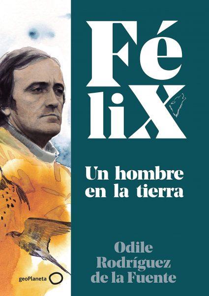 Libro de Félix, Un hombre en la tierra