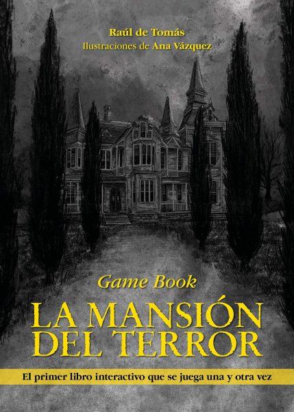 La Mansión del Terror, librojuego, game book la mansión del terror