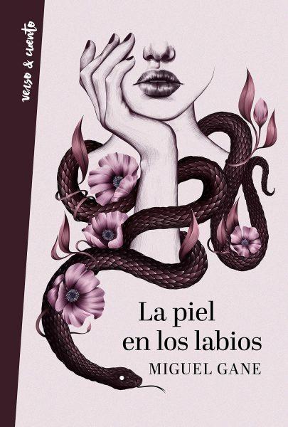 La piel en los labios libro de Miguel Gane