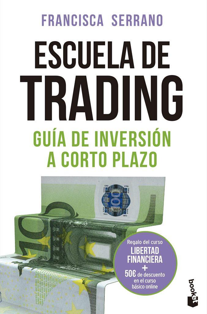 Escuela de trading, guia de inversión a corto plazo
