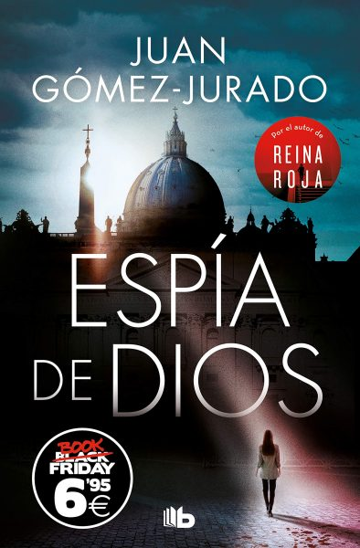 Libro Espía de DIOS, Juan Gómez-Jurado