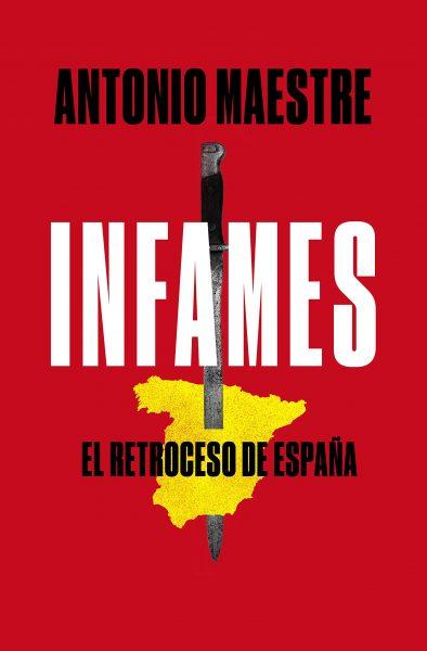 Infames: El retroceso de España
