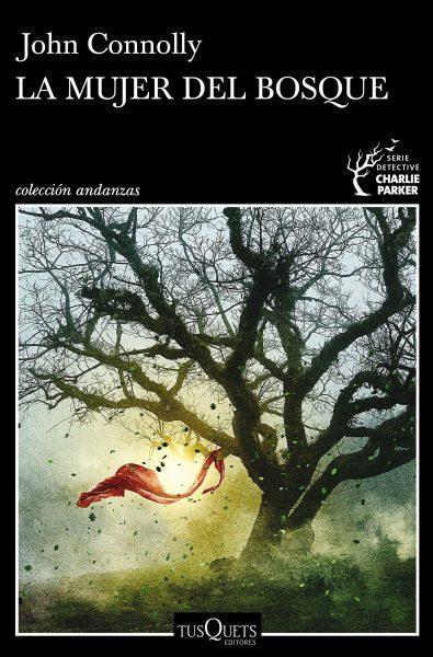 La mujer del bosque, libro de John Connolly
