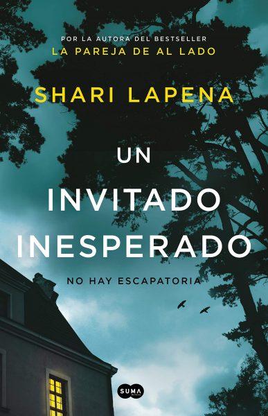 Un invitado inesperado novela, Shari Lapena