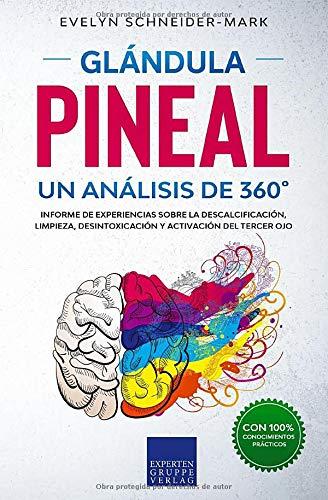 Glándula Pineal, Libro de Evelyn Schneider