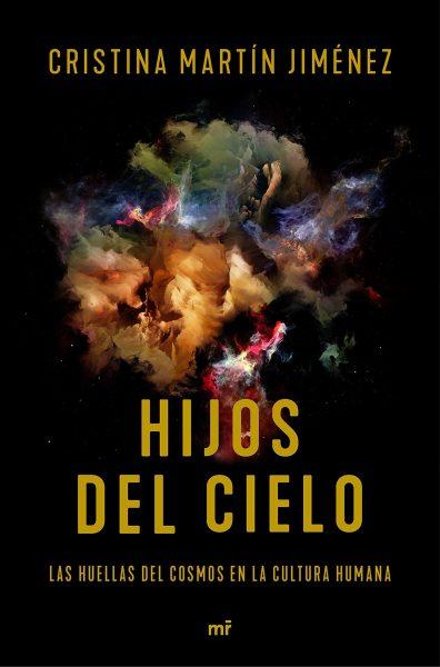 Hijos del cielo, libro de Cristina Martín Jiménez
