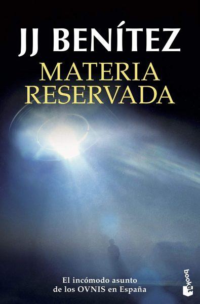 MATERIA RESERVADA, J.J.Benitez, libro sobre los OVNIs en España