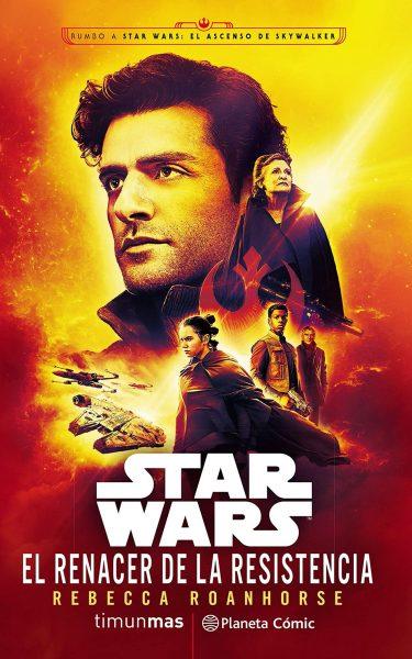 Novela Star Wars El Renacer de la Resistencia, libro de Rebecca Roanhorse.