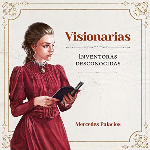 Visionarias, inventoras desconocidas, libro de Mercedes Palacios