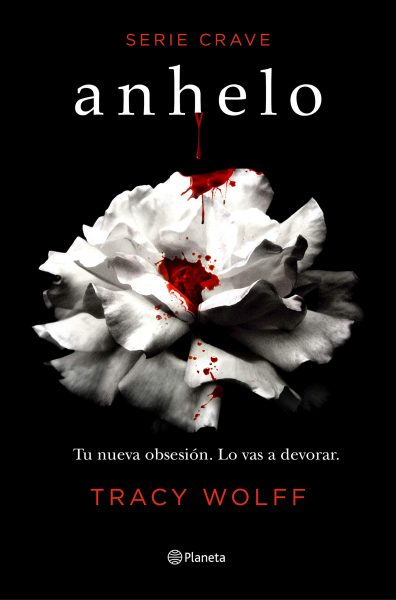 Anhelo, serie Crave, Libro de Tracy Wolf