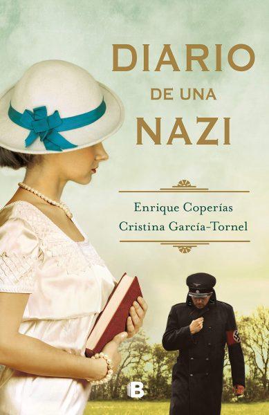 DIARIO DE UNA NAZI, Libro de Cristina García-Tornel y Enrique Coperías