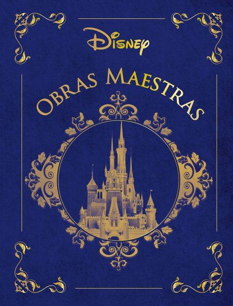 Disney Obras Maestras, libro ilustrado con cuentos de Disney