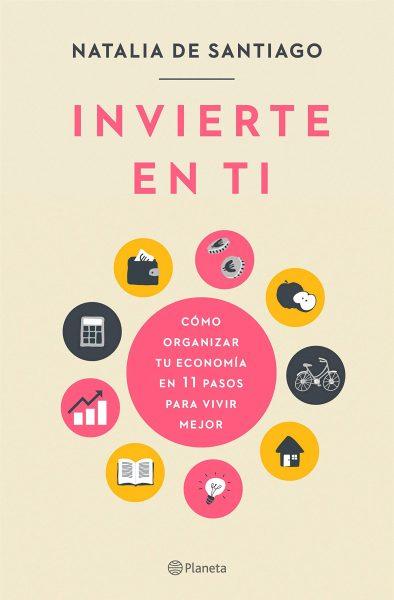 Invierte en ti, libro de economía