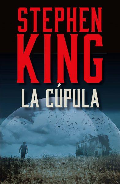 La Cúpula, libro novela de Stephen King