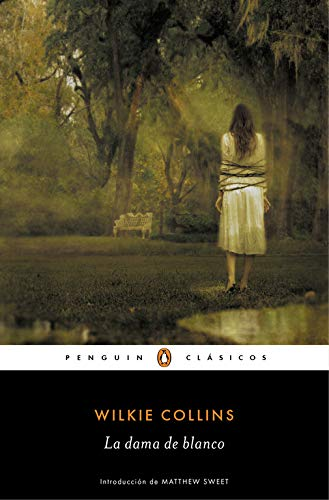 La dama de Blanco, libro de Wilkie Collins, novela de misterio inglesa