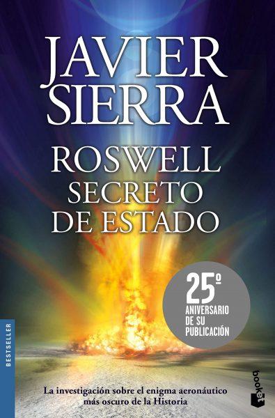 Roswell Secreto de Estado, libro de Javier Sierra