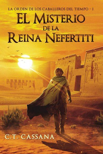 El Misterio de la Reina Nefertiti, libro novela de C.T. Cassana