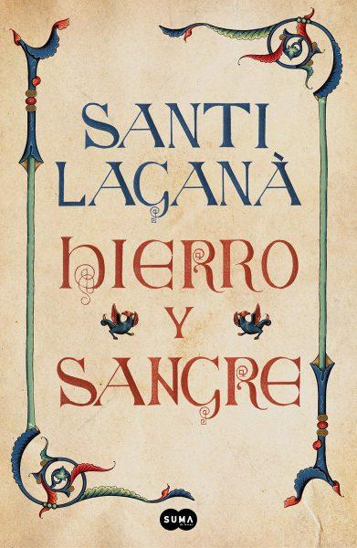 Novela de Hierro y Sangre, de Santi Lagan