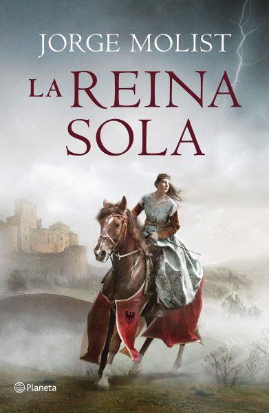 La Reina Sola, Libro novela de Jorge Molist